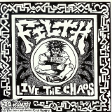 filth-live the chaos